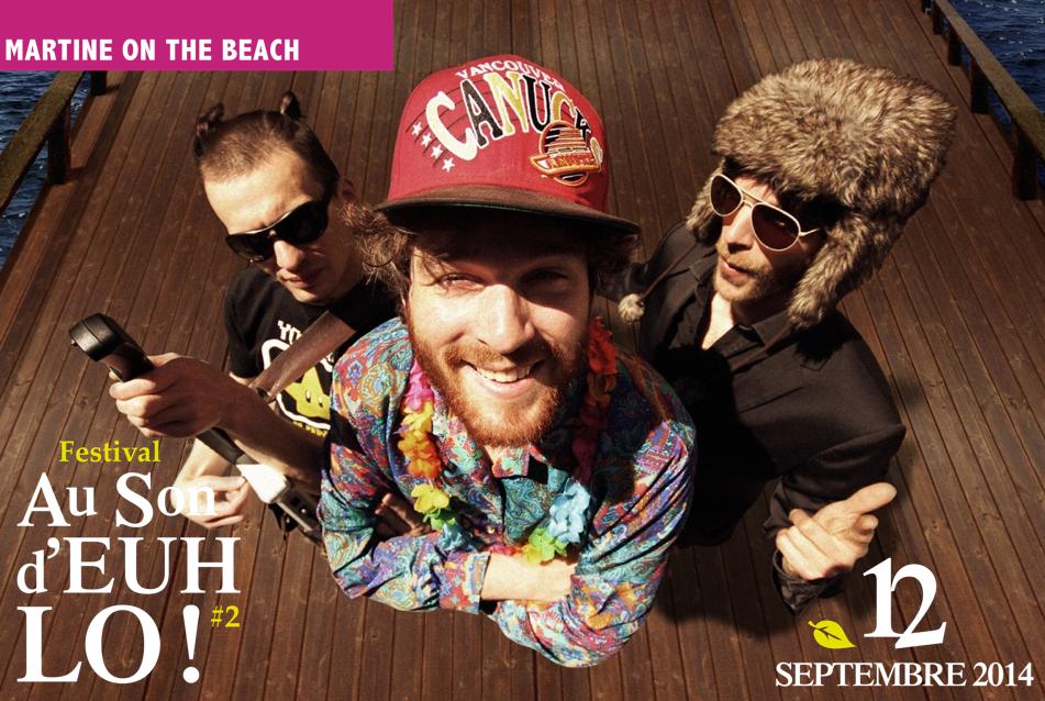 MARTINE ON THE BEACH - AU SON D'EUH LO! #2